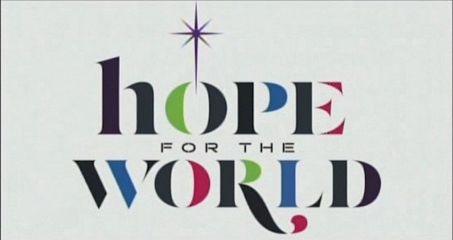 Hope for the World - 11AM